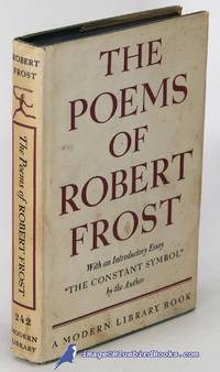 """The Poems of Robert Frost, With an Introductory Essay """"The Constant  Symbol"""" by the Author (Modern Library #242.1)"""