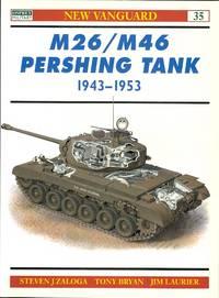 M26/M46 PERSHING TANK 1943-1953.  OSPREY MILITARY NEW VANGUARD SERIES 35.