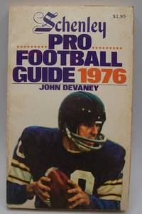 Schenley Pro Football Guide 1976 by John Devaney - Paperback - 1976 - from Easy Chair Books (SKU: 181939)