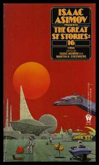 THE GREAT SF STORIES (16) Sixteen - 1954: Down Among the Dead Men; Letters From Laura;...