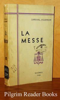 La Messe: Instruction de carême a la basilique de Québec.