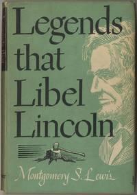 Legends That Libel Lincoln