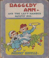 Raggedy Ann and The Left Handed Safety Pin