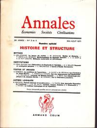 Annales.  26e année - No 3-4   -  Mai/Août 1971.   «Histoire et structure».