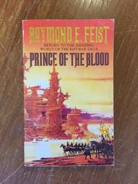 PRINCE OF THE BLOOD (NO. 1 RIFTWAR CYCLE: KRONDOR'S SONS)