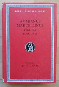 image of Ammianus Marcellinus: Roman History, Volume II, Books 20-26 (Loeb Classical Library No. 315)