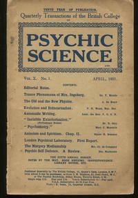 Psychic Science. Quarterly Transactions of the British College of Psychic Science. Vol. X, No. 1.