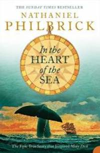 """image of In the Heart of the Sea: The Epic True Story That Inspired """"Moby Dick"""""""