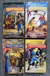 image of NIGHT-THREADS SERIES - FIRST FOUR VOLUMES.  1. THE CALLING OF THE THREE.  2. THE TWO IN HIDING.  3. ONE LAND, ONE DUKE.  4. THE CRAFT OF LIGHT.