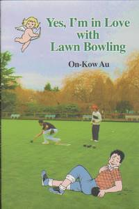 Yes, I\'m in Love with Lawn Bowling