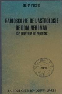 Radioscopie de l'Astrologie de Dom Neroman par questions et réponses