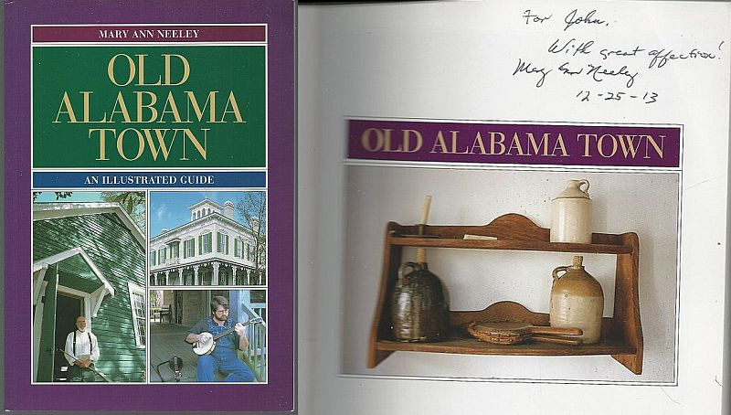 OLD ALABAMA TOWN An Illustrated Guide, Neeley, Mary Ann