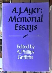 A. J. Ayer; Memorial Essays (Royal Institute of Philosophy Supplements)