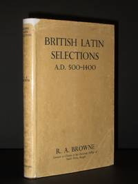 British Latin Selections A.D. 500-1400: With introduction, notes mainly linguistic and literary and vocabulary of mediaeval words and meanings