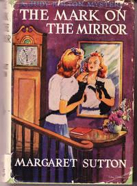 The mark on the Mirror: Judy Bolton Mystery # 15
