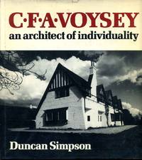 C. F. A. Voysey : An Architect of Individuality