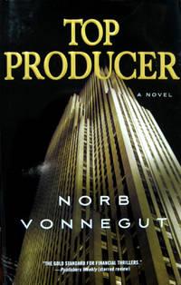 Top Producer by  Norb Vonnegut  - from Robert Erwin, Bookseller (SKU: 020421)
