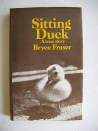 image of Sitting Duck  -  A True Story