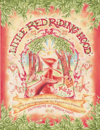 Little Red Riding Hood : The Classic Grimm's Fairy Tale