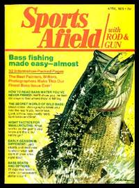 image of SPORTS AFIELD - with Rod and Gun - Volume 173, number 4 - April 1975: To a Bassin' Man; How to Read Bass Water You've Never Fished; Problem-solving Tactics for Bass in Early-season Lakes; Release Your Catch Alive; How to Catch Mullet; Dracula Great Lakes