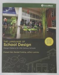 image of The Language of School Design: Design  Patterns for 21st Century School