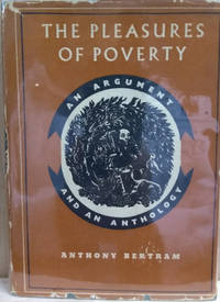 The Pleasures of Poverty:  An Argument and an Anthology