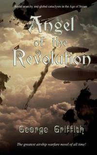Angel of the Revolution : A Tale of the Coming Terror