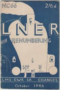 LNER Renumbering. LMS, GWR, SR Changes. October 1946