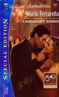 Cavanaugh's Woman (Cavanaugh Justice) (Silhouette Special Edition, No. 1617)