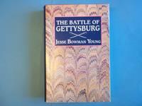 The Battle of Gettysburg: A Comprehensive Narrative