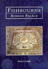 image of Fishbourne Roman Palace (Tempus History & Archaeology) (Archive Photographs)