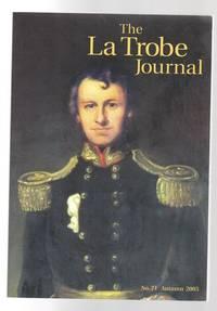 The La Trobe Journal No. 71 Autumn 2003.