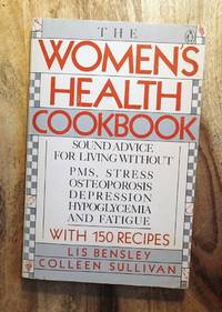 THE WOMEN'S HEALTH COOKBOOK (The Women's Cookbook)