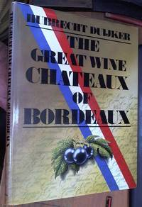 image of The great wine châteaux of Bordeaux