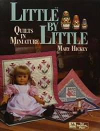 image of Little by Little : Quilts in Miniature