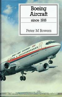 image of BOEING AIRCRAFT SINCE 1916 (THIRD EDITION)