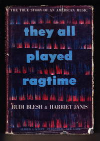 image of They All Played Ragtime:  The True Story of an American Music
