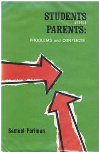 image of Students Versus Parents: Problems and Conflicts