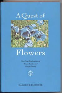 A Quest of Flowers: The Plant Explorations of Frank Ludlow and George Sherriff Told from Their Diaries and Other Occasional Writings