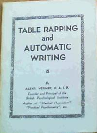 Table Rapping and Automatic Writing