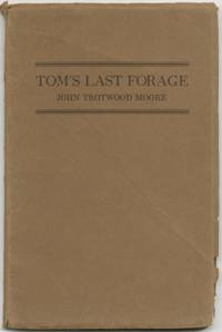 Tom's Last Forage