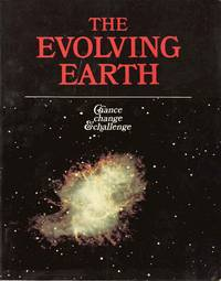 The Evolving Earth - Chance, Change & Challenge