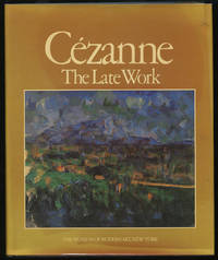 Cezanne, the Late Work by  William (editor) RUBIN  - First edition  - 1977  - from Between the Covers- Rare Books, Inc. ABAA (SKU: 318077)