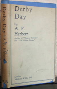 Derby Day: A Comic Opera in Three Acts by  A. P Herbert - 1st - 1931 - from The Wild Muse (SKU: 008026)