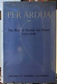 image of Per Ardua; The Rise of British Air Power 1911-1939