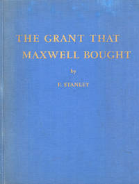 image of THE GRANT THAT MAXWELL BOUGHT.