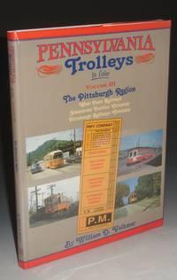 image of Pennsylvania Trolleys in Color, Vol. III: The Pittsburgh Region