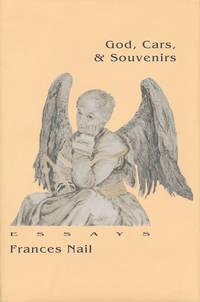 Gods, Cars, and Souvenirs Essays
