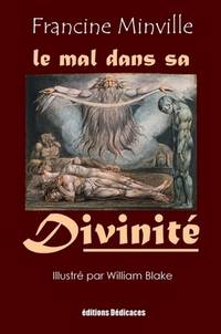 Le Mal Dans Sa Divinité by Francine Minville - Paperback - 2009 - from Editions Dedicaces (SKU: 0000033)