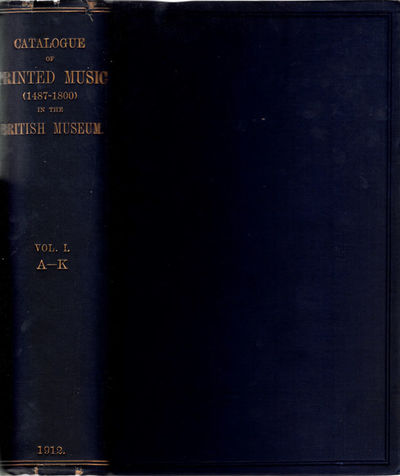 London: Pr. by order of the trustees (by William Clowes & Sons, Ltd.), 1912. 8vo. I: iv, 775, pp. II...